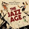 Slave To Love - The Bryan Ferry Orchestra