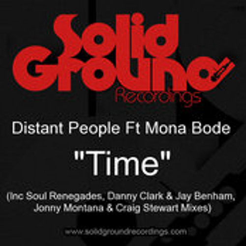 Distant People Ft Mona Bode - Time (Soul Renegades Mix)