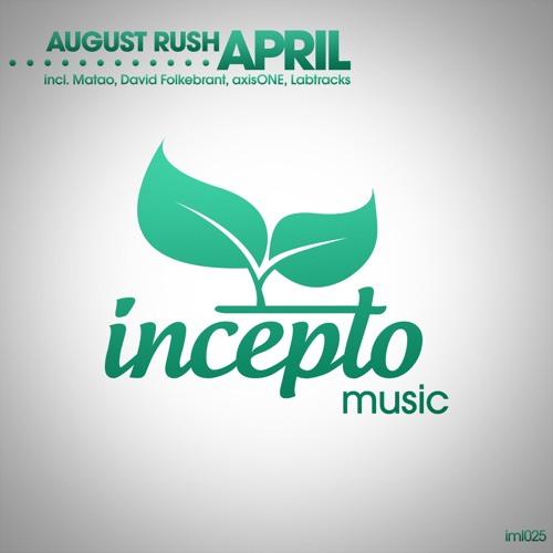 August Rush - April (Original Mix) [cut]