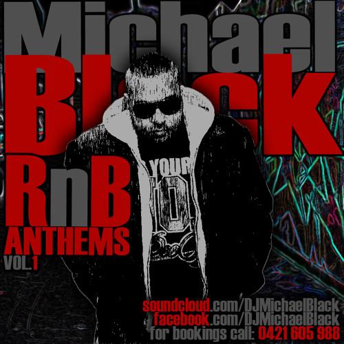 dj Michael Black anthems vol 2
