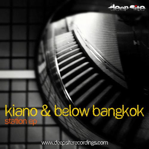 [DS009] Kiano & Below Bangkok - Station EP [Deep Site Recordings]