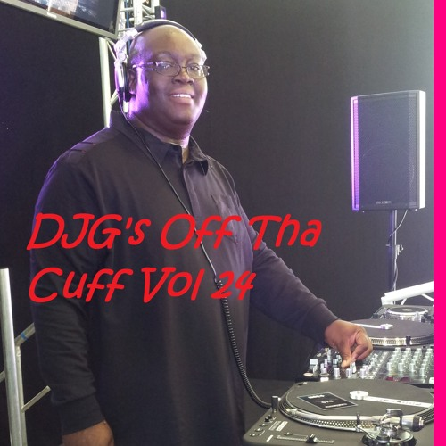 DJG's Off Tha Cuff Vol24