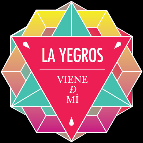 La Yegros - Viene de Mi