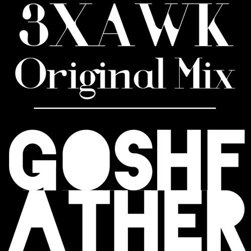 3XAWK (Original Mix) ** FREE DOWNLOAD **