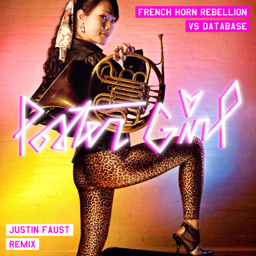 French Horn Rebellion vs. Database - Poster Girl (Justin Faust Remix)