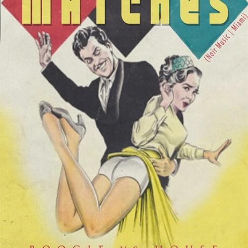 Matches - October 2012 (LoveLife - San Diego, CA mixtape)