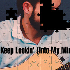 Ron Snyder - Keep Lookin' (Into My Mind) - Original Song