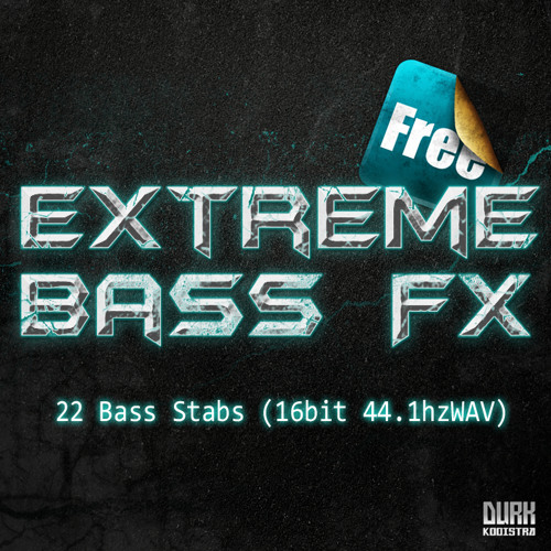 Extreme FX Bass [Free Sample Pack]