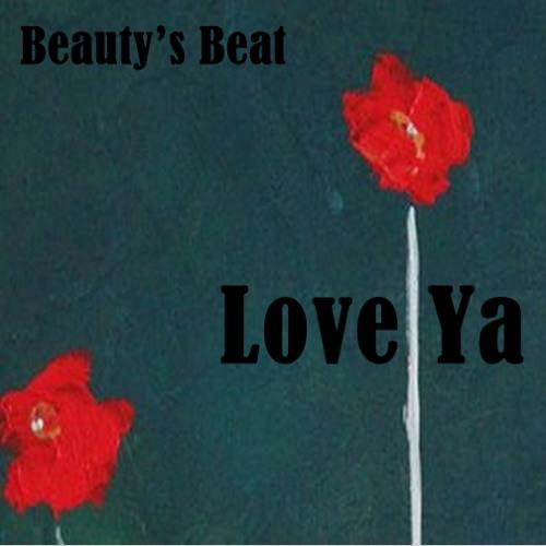 Love Ya - Beauty's Beat