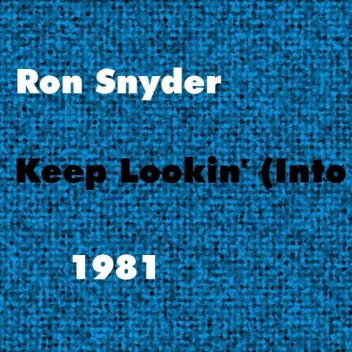 Ron Snyder - Keep Lookin' (Into My Mind) - LIVE Original Song