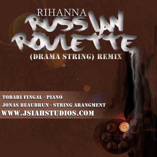 RIHANNA -Russian Roulette J'Siah Remix