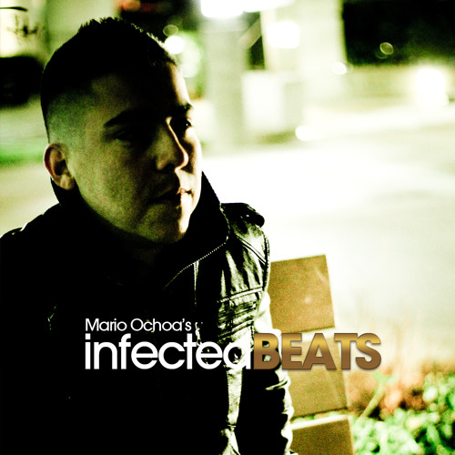 IBP040 - Mario Ochoa's Infected Beats Episode 40