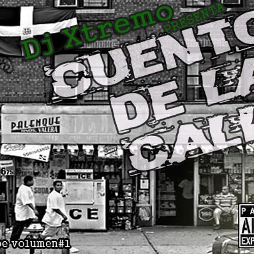 dj xtremo presenta cuentos de la calle vol-1