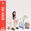 "Matthew E. White ""Big Love"""