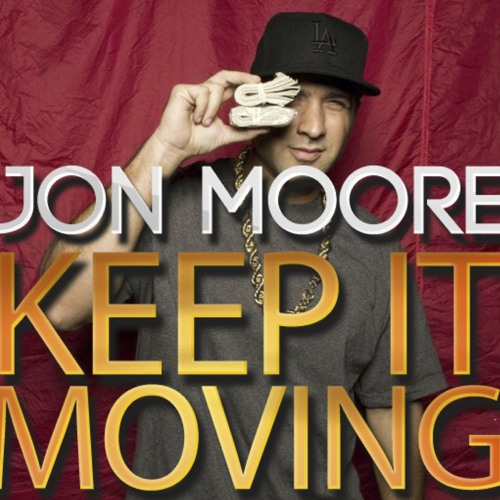 Jon Moore - Keep It Moving