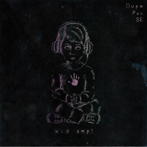 Kid Smpl - Dope Pac SE