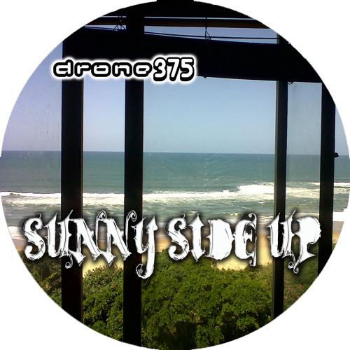 Drone375 - Sunny Side Up (Original Mix)