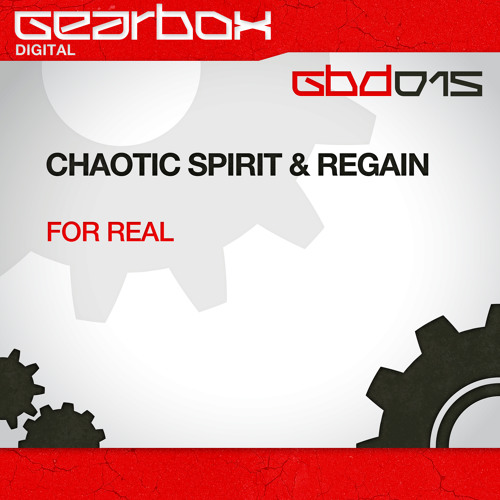 Chaotic Spirit & Regain - For Real