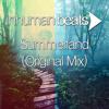 Inhuman Beats - Summerland (Original Mix) ++ FREE DOWNLOAD @ HQ MP3