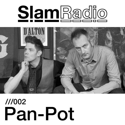 Slam Radio - 002 - Pan-Pot