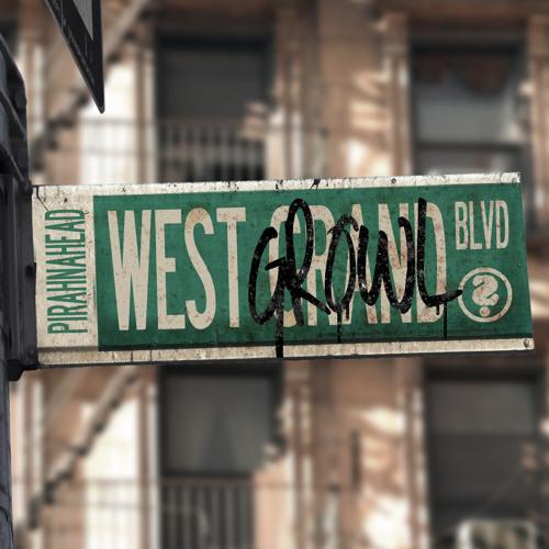 Pirahnahead - West Growl Blvd (P's SoulFood Mix) [Preview]