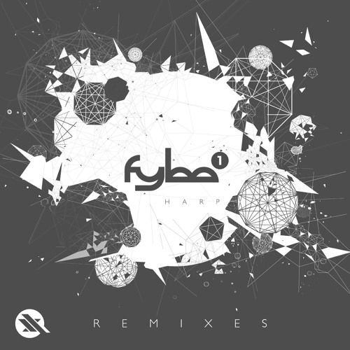 Fybe:one - Harp EP - The Remixes (Preview) OUT NOW!