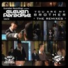 Eleven Paradise-You Are My Brother (Luque & Paolo De Aguilar 5 6 7 8 Remix) SC CUT Portada del disco