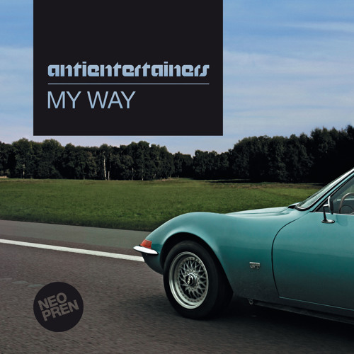 Antientertainers - Going Anywhere (Steve Cole RMX) || neopren024