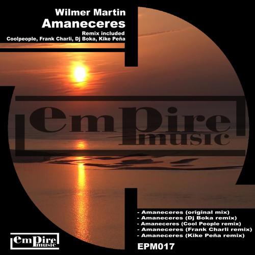 Wilmer Martin - Amaneceres (original mix)