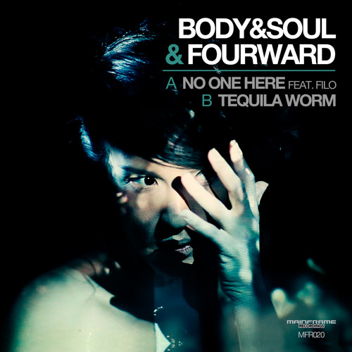 Body & Soul & Fourward - Tequila Worm