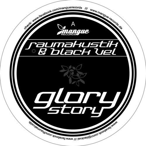 Raumakustik & Black Vel - Glory Story [MANGUE020]