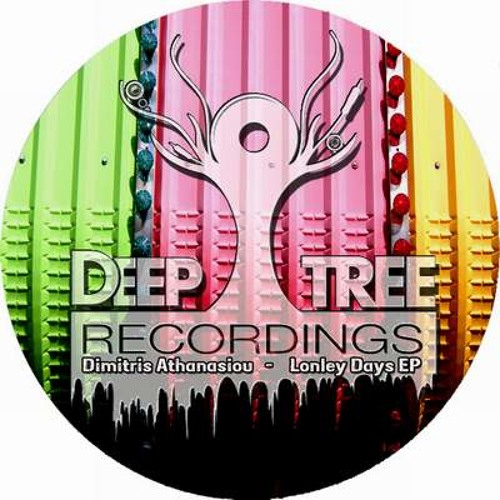 Dimitris Athanasiou - Lonely Days EP [DeepTree Rec's] Out Now @ Beatport www.elektrikdreamsmusic.com