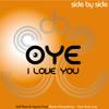 Oye I love you - Self Ross & Jayem feat Marta Pampalona (Preview)