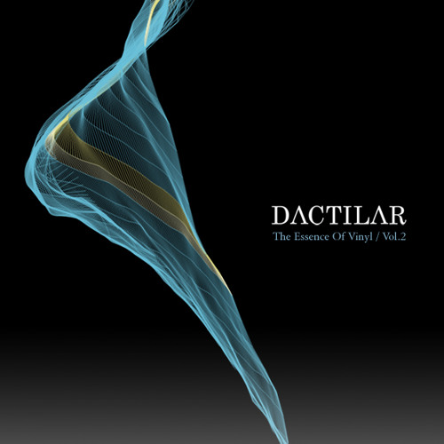 Dactilar_The Essence of Vinyl Vol.2
