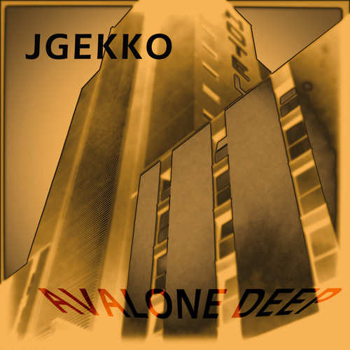 JGekko - Avalone Deep (mastering by colby) FREE DL!!!