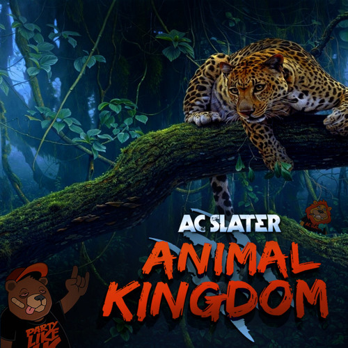 AC Slater - Animal Kingdom: A DJ Mix