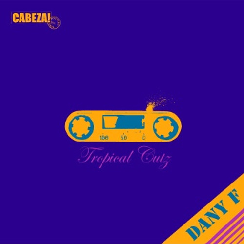 Cabeza! 055 - Tropical Cutz -Dany F - 2012