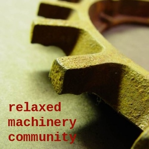 Relaxed Machinery Community