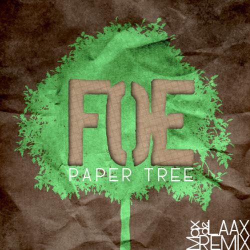 FOE - Paper Tree (LAAX Remix)