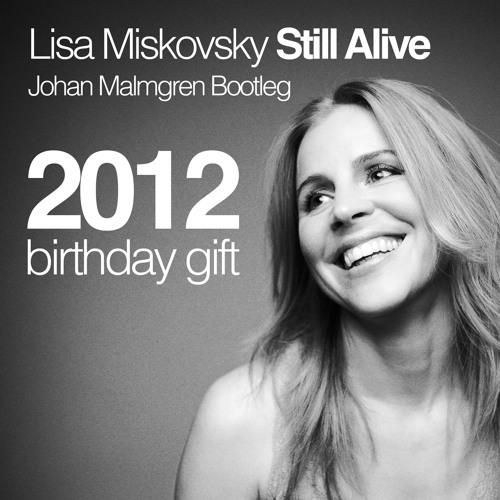 08 - Lisa Miskovsky - Still Alive (Paul Van Dyk mix)