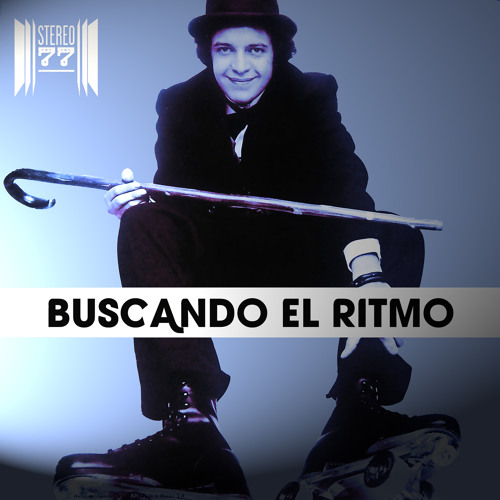 Buscando El Ritmo (A Stereo 77 Ricanstruction)