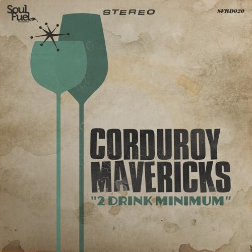 Corduroy Mavericks - In Mexico