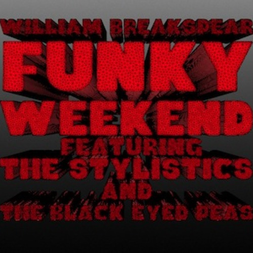 SPRF013 - William Breakspear - Funky Weekend ft. The Stylistics & B.E.P. - FREE DOWNLOAD