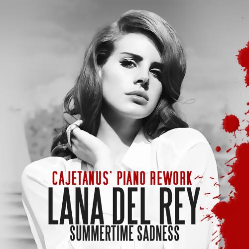 Lana Del Rey - Summertime Sadness (Cajetanus Piano Rework)