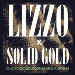 LIZZO X SOLID GOLD