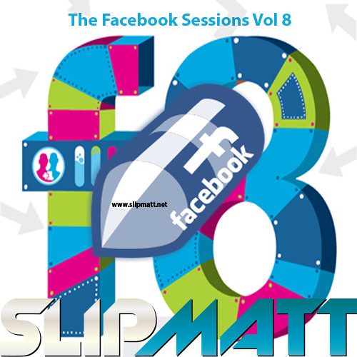 Slipmatt - Facebook Sessions Vol 8 18-10-2012