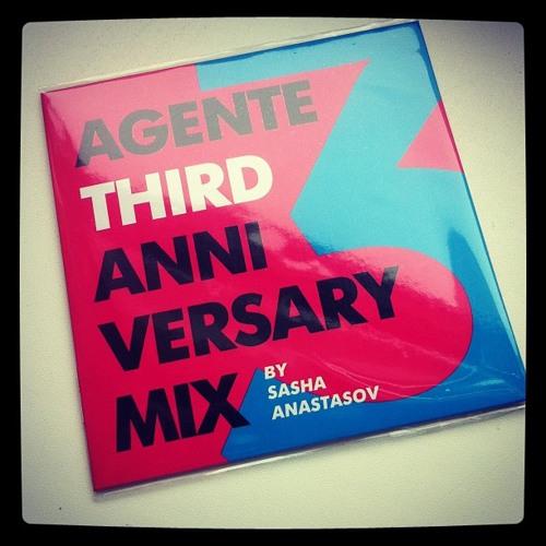 Sasha Anastasov - Agente 3 Anniversary Mix