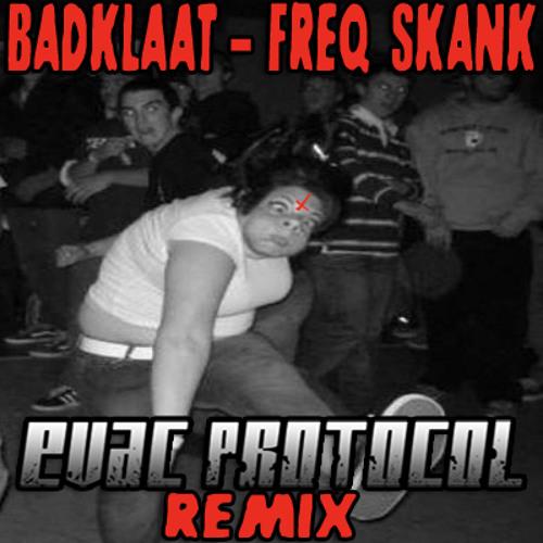 Badklaat - Freq Skank [Evac Protocol Remix] (Free Download!)
