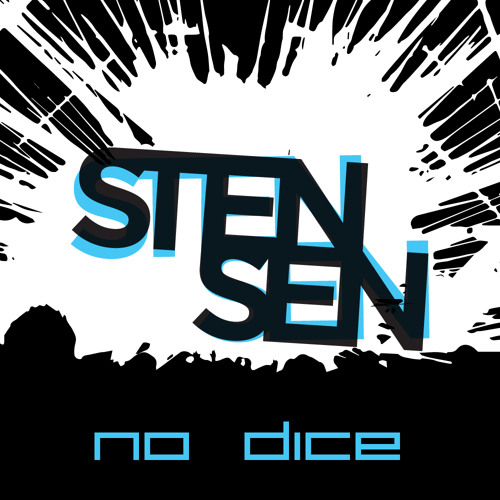 Stensen - No Dice (Original Mix)