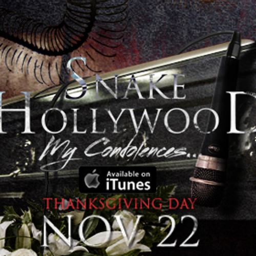 My Condolences... (Snake Hollywood - Produced By TLD)
